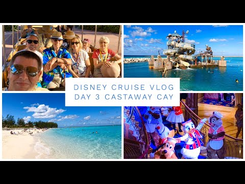 DISNEY CRUISE VLOG DAY 3 - DISNEY DREAM - CASTAWAY CAY