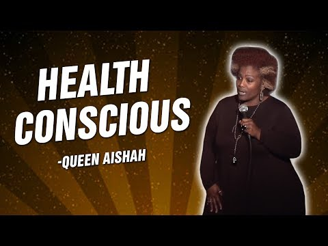 Queen Aishah: Health Conscious (Stand Up Comedy)