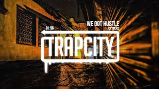 CryJaxx - We Got Hustle