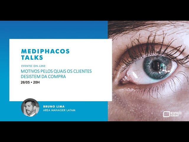 Mediphacos Talks 02 - Motivos pelos quais o cliente desiste da compra