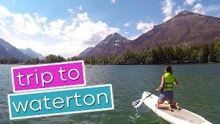 Trip to Waterton | Waterton, Alberta | June 2018
