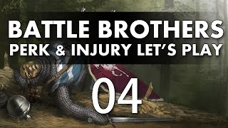 Let's Play Battle Brothers - Episode 4 (Perk & Injury Update)