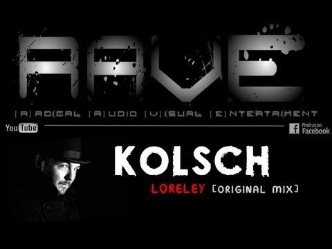 KOLSCH - LORELEY [original mix] HQ