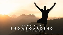 Yoga For Snowboarding With Emilien Badoux