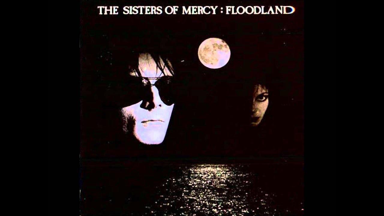 Sisters Of Mercy Flood Ii Floodland Youtube