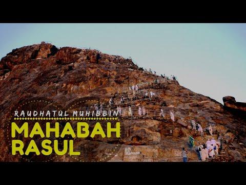Mahabah Rasul ( Lirik ) : Raudhatul Muhibbin