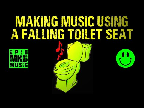 """How to make music using a falling toilet seat :-). Tutorial. """"One Sound"""" Series. Video 1. thumbnail"""