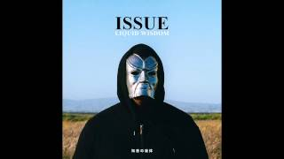 ISSUE feat. Haleek Maul -