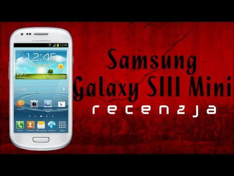 [Mobileo #26] Recenzja Samsung Galaxy S3 Mini   Samsung Galaxy S3 Mini Review