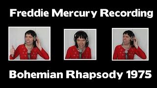 Freddie Mercury Recording Bohemian Rhapsody 1975