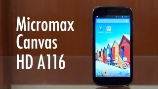 Micromax Canvas HD A116 - Build & Design