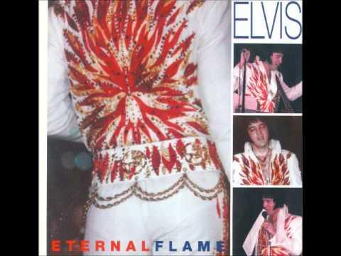 Elvis Presley: Eternal Flame: October 20th, 1976 Full Album