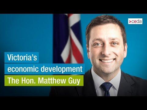 The Hon. Matthew Guy – Victoria's economic development