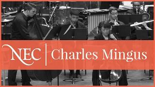 NEC Wind Ensemble - Charles Mingus: Half-Mast Inhibition
