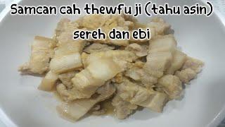 Gambar cover Samcan cah thewfu ji (tahu asin), sereh dan ebi