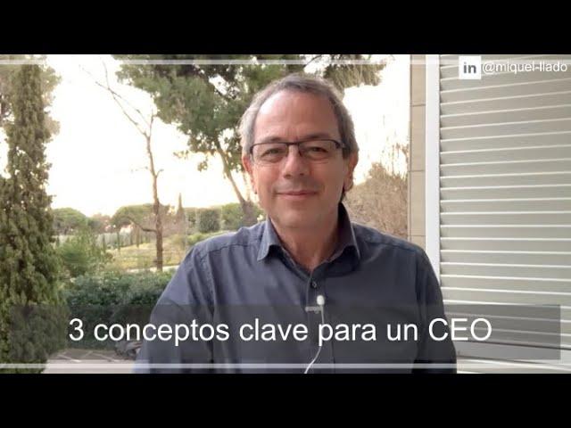3 conceptos clave para un CEO