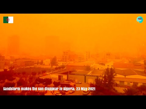 Sandstorm makes the sun disappear in Algeria. 23 May 2021.