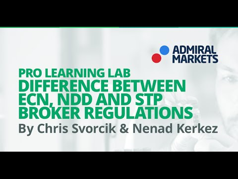 Pro Learning Lab: Difference Between ECN, NDD and STP Broker Regulations