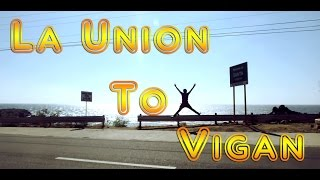 Travel : La Union To Vigan