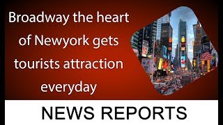 Broadway the heart of Newyork gets tourists attraction everyday | 22 August 2019 | 92NewsHDUK
