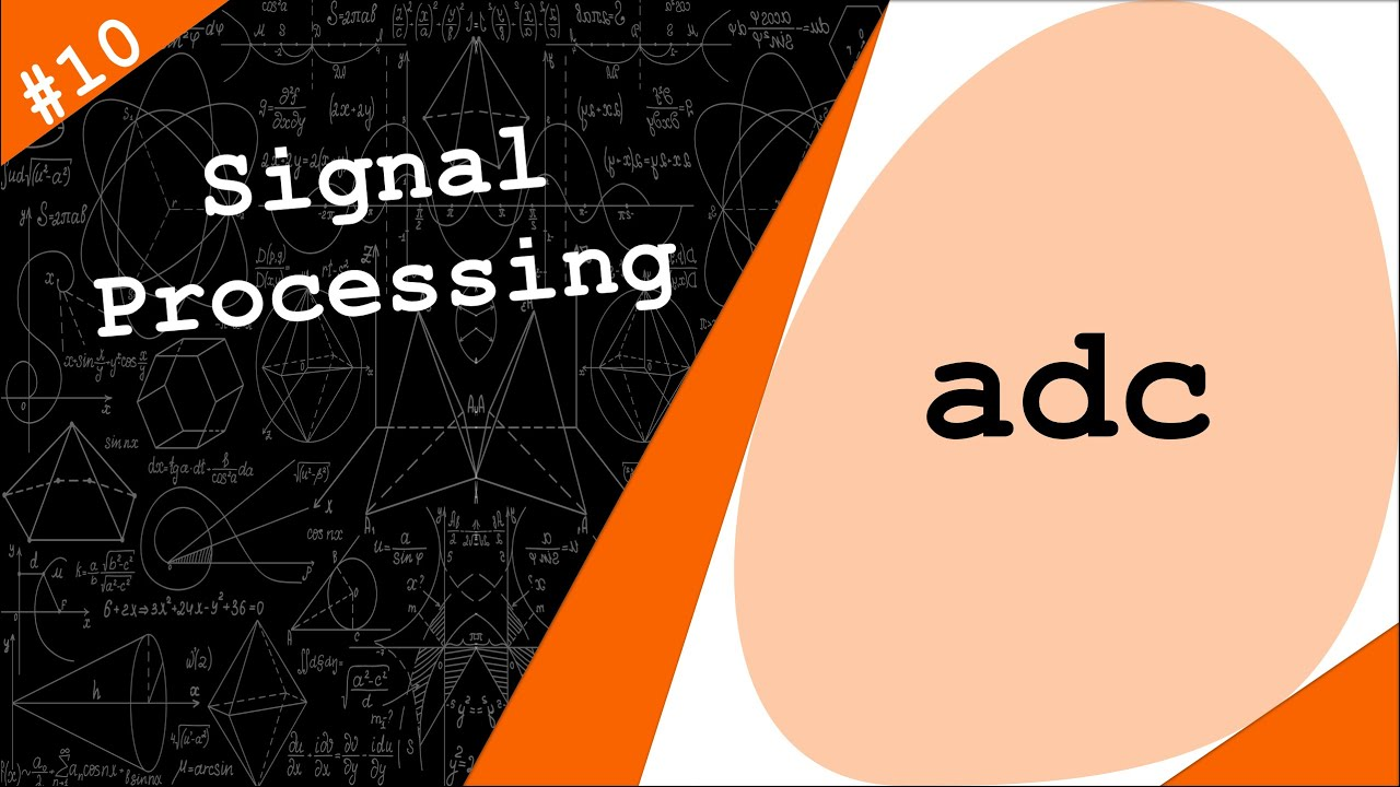 Analog to Digital Converters | Signal Processing