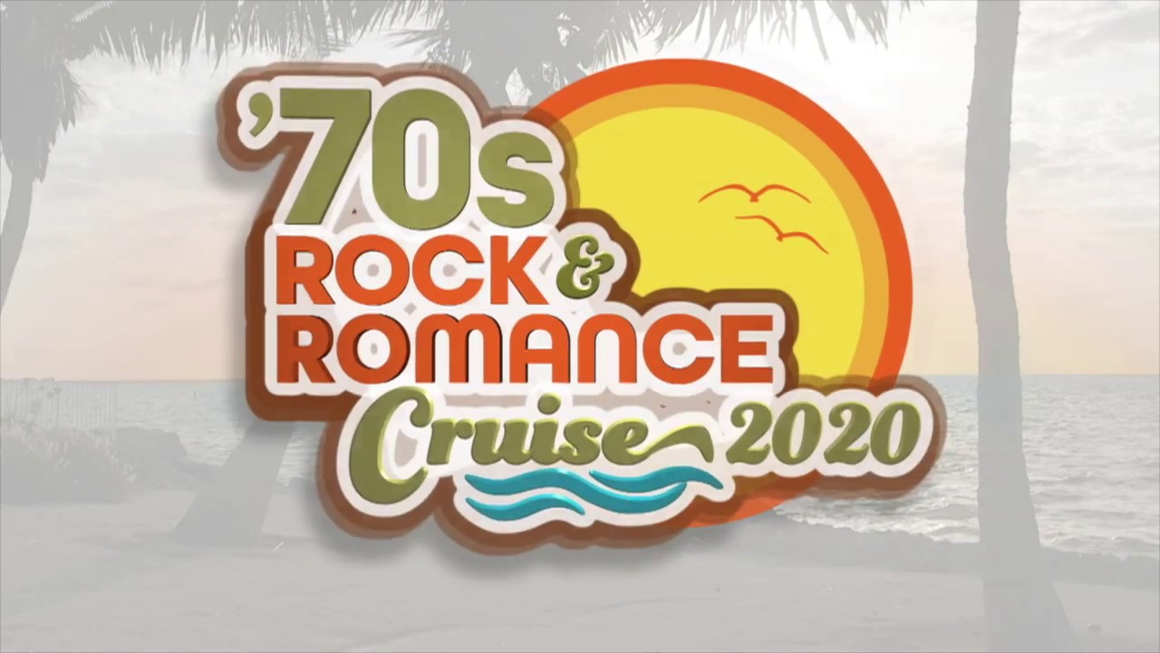 Rock And Romance Cruise 2020.Join The 70s Rock Romance Cruise 2020
