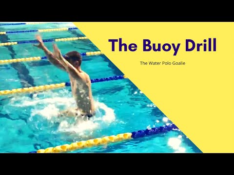 The Buoy Drill: A Water Polo Goalie Conditioning Drill