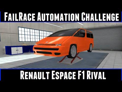 FailRace Automation Challenge Renault Espace F1 Rival