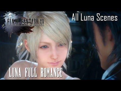 Final Fantasy XV Luna Full Romance (All Luna Romance Scenes)