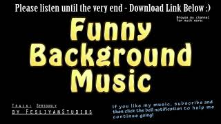 Funny Background Music - Funny Music Instrumental For Videos