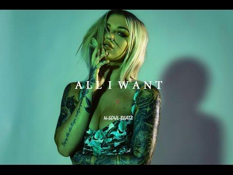 """All I Want"" - R&B/HipHop Instrumental/Type beat New2017 (Prod.N-SOUL BEATZ)"