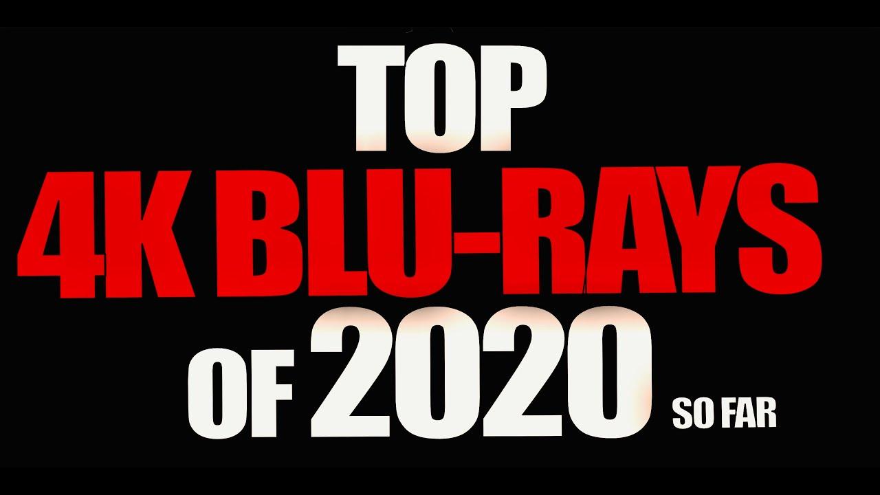 Top Ten 4K Blu-Rays of 2020 So Far