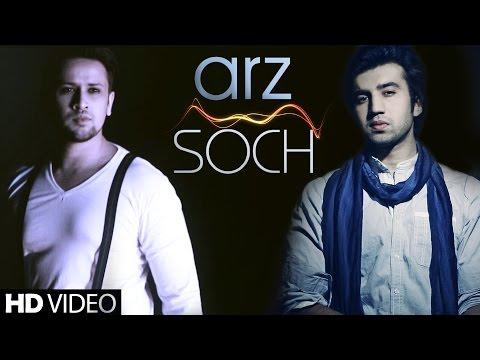 "Arz - Soch Band New Songs 2015 ""Adnan Dhool, Rabi Ahmed"" | Latest Hindi Songs 2015"