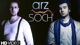 "Arz - Soch Band New Songs 2015 ""Adnan Dhool, Rabi Ahmed"" 