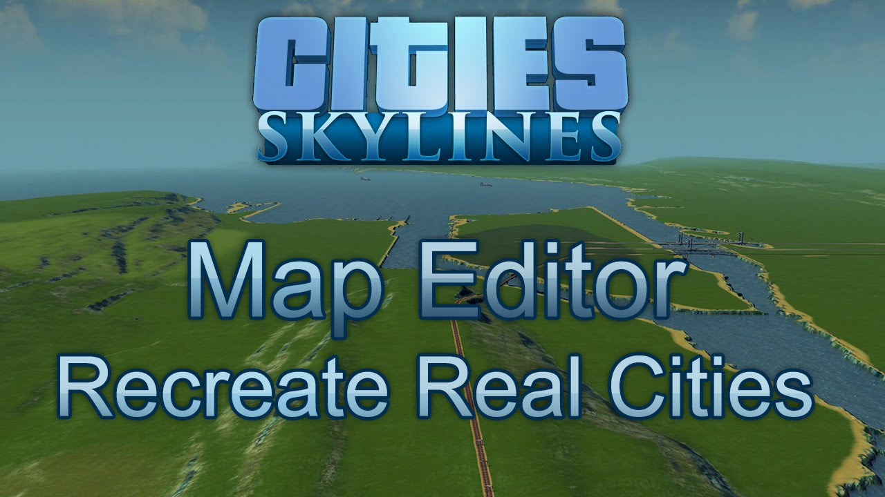 Map editor tutorial create real world cities cities skylines map editor tutorial create real world cities cities skylines youtube gumiabroncs Image collections