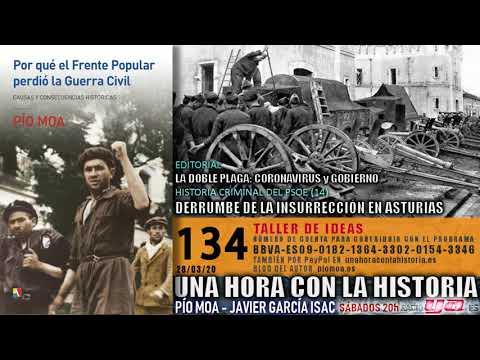 134 - Historia Criminal Del PSOE (14): Derrumbe De La Insurrección En Asturias