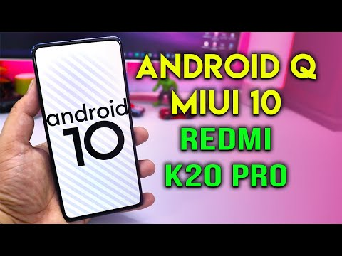 Install MIUI 10 Android Q on Redmi K20 Pro
