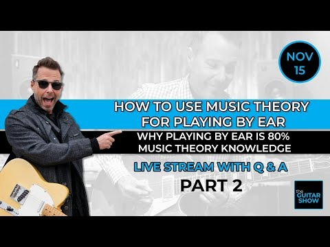 How To Use Music Theory For Playing By Ear - Part 2 - Live Lesson + Q&A