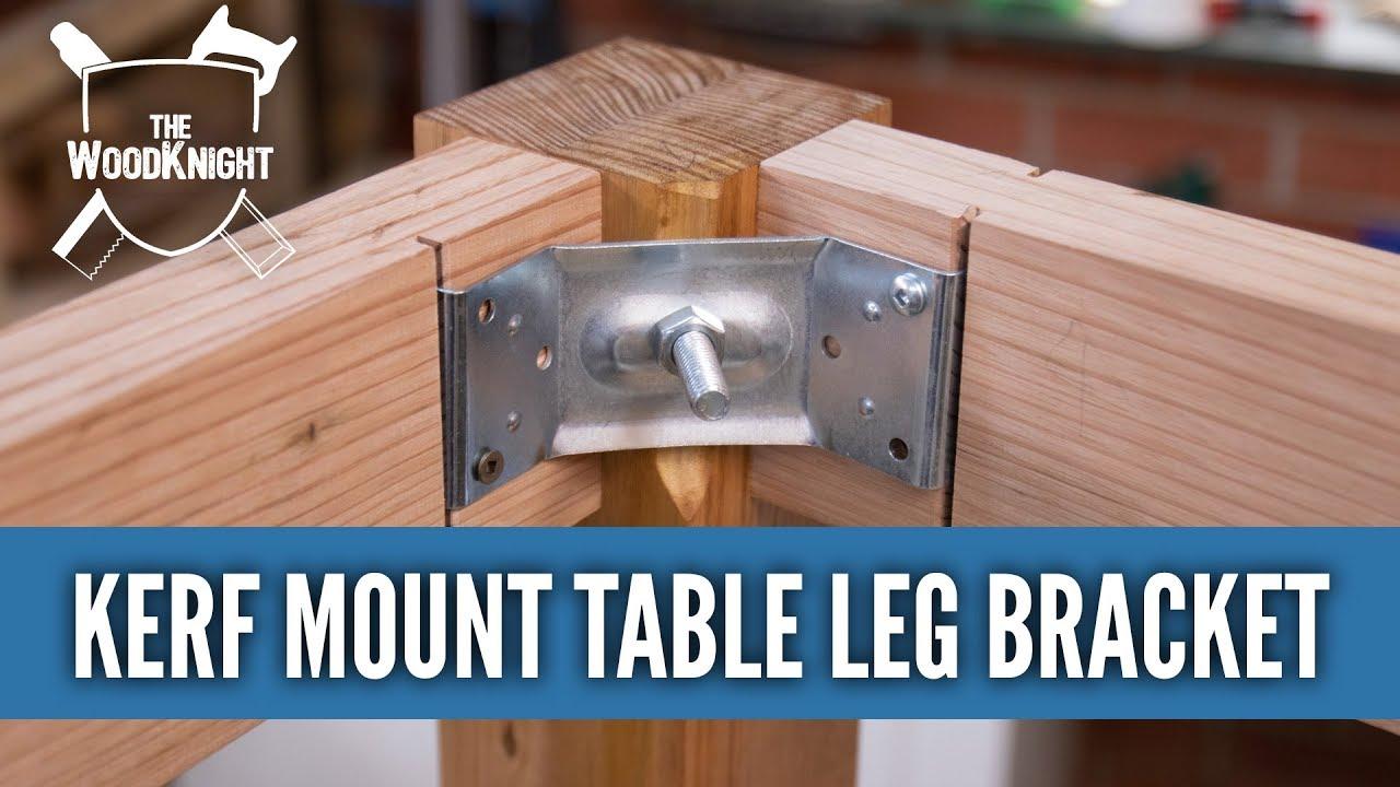 How To Use Kerf Mount Table Leg Bracket For Knockdown