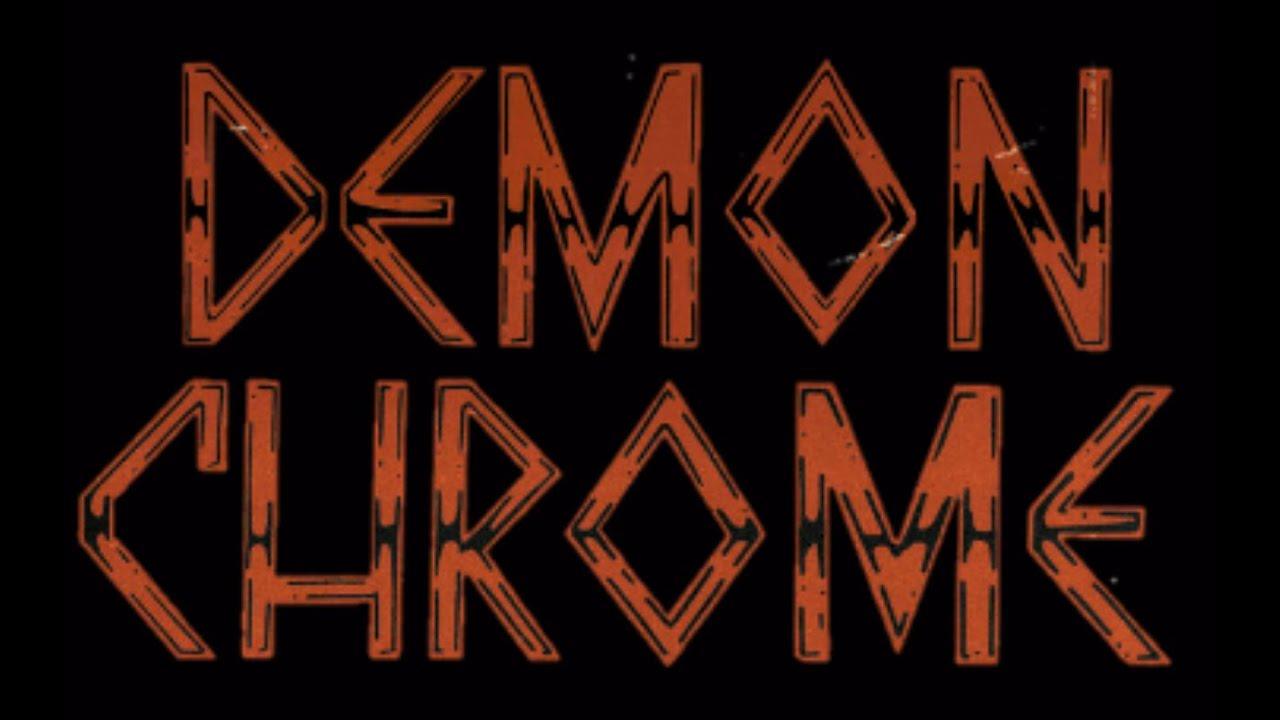 DEMON CHROME (Usa) - Hang 'em High (2018)