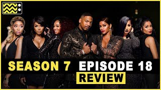 Love & Hip Hop: Atlanta Season 7 Episode 18 Review & After Show