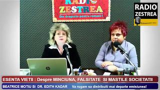 """Despre MINCIUNĂ, FALSITATE și MĂȘTI ALE SOCIETĂȚII - Emis. """"ESENȚA VIEȚII"""", vineri, 12 mai"""