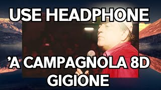 Download Gigione - 'A Campagnola 8D AUDIO 🎧