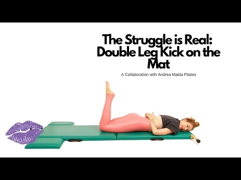 The Struggle is Real: Double Leg Kick on the Mat | Online Pilates Classes