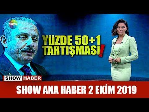 Show Ana Haber 2 Ekim 2019