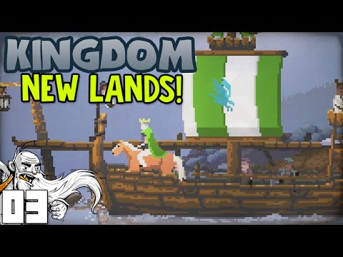 "Kingdom New Lands Gameplay - ""SET SAIL FOR FREEDOM!!!"" Ep03 - Let's Play Walkthrough"
