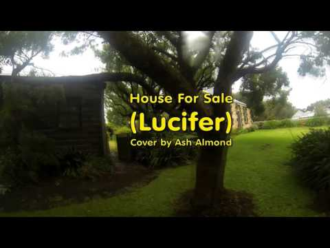 ♪♫ Lucifer - House For Sale - Cover By Ash Almond at Cherry Plum Cottage Port Fairy
