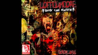 Loffciamcore - Terror Rape Machine (HateWire Was The Murderer In The Family Remix)