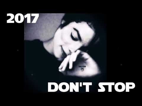 Michael Jackson - Don't Stop [New unreleased Demo 2017]
