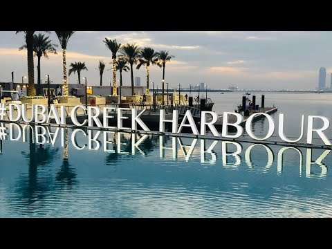 A day in my favourate place/ Dubai Creek Harbour /Ras Al Khor /UAE 2019